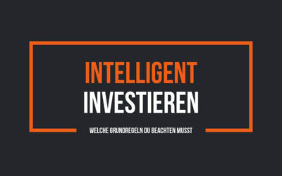 Intelligent investieren und von den Aktienmärkten profitieren